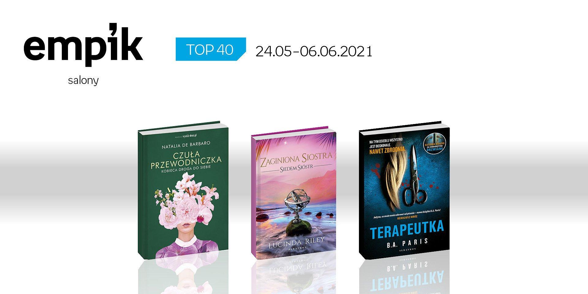 Książkowa lista TOP 40 w salonach Empiku za okres od 24 maja do 6 czerwca