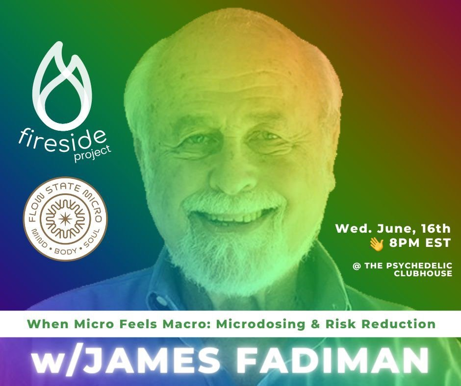 Fireside Project and Flow State Micro to Share Best Practices for Microdosing in Clubhouse Event with Dr. James Fadiman