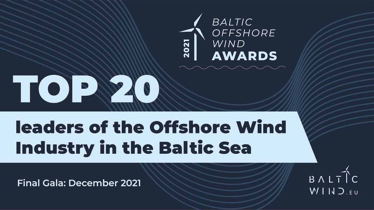 BalticWind.EU will award TOP 20 leaders of the Offshore Wind Industry in the Baltic Sea