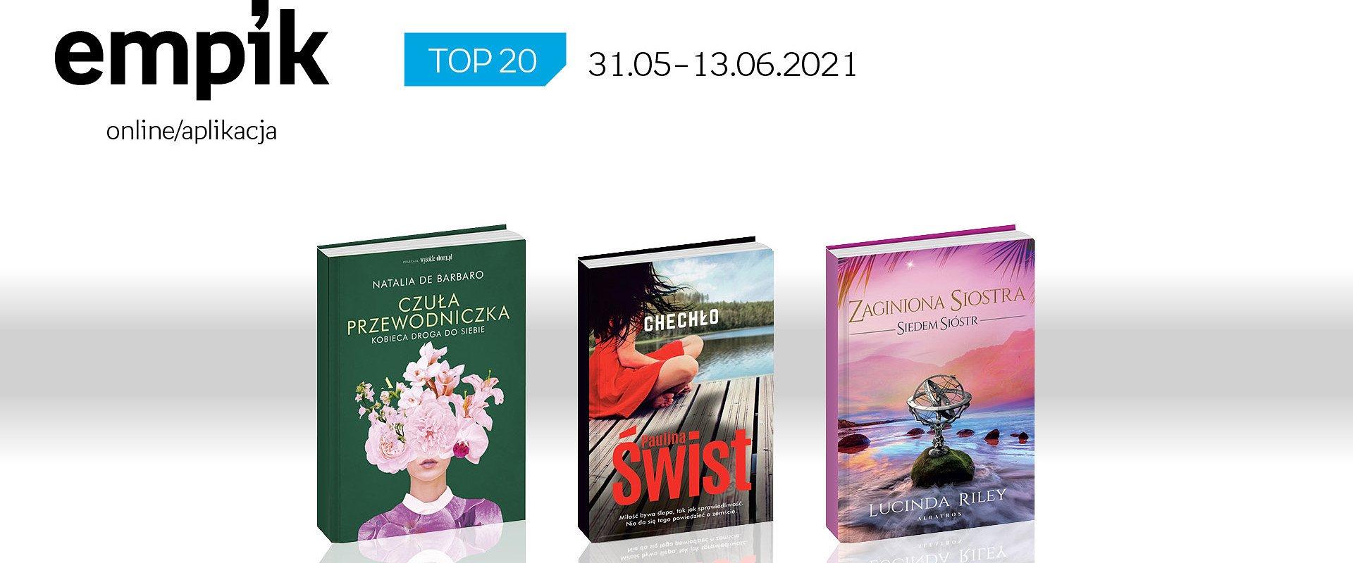 Książkowa lista TOP 20 na Empik.com za okres 31 maja – 13 czerwca