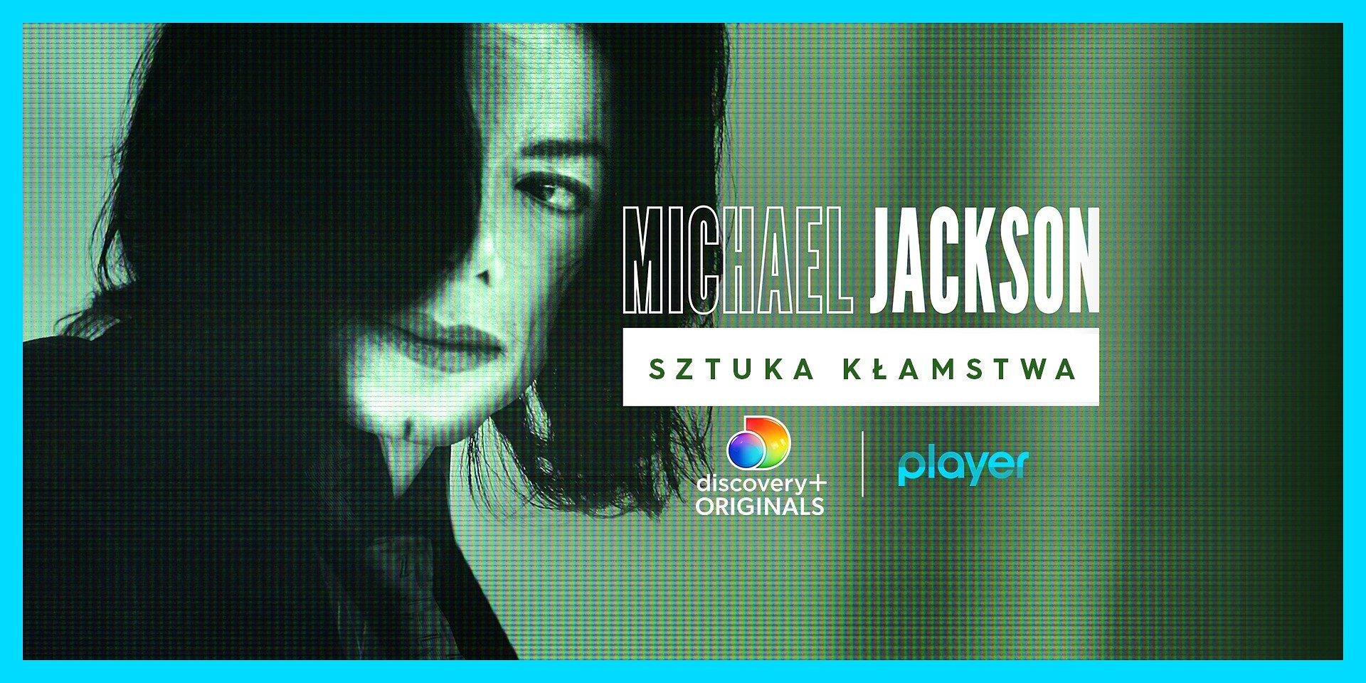 """Głośny dokument """"Michael Jackson: Sztuka kłamstwa"""" od 1 lipca tylko w Playerze!"""