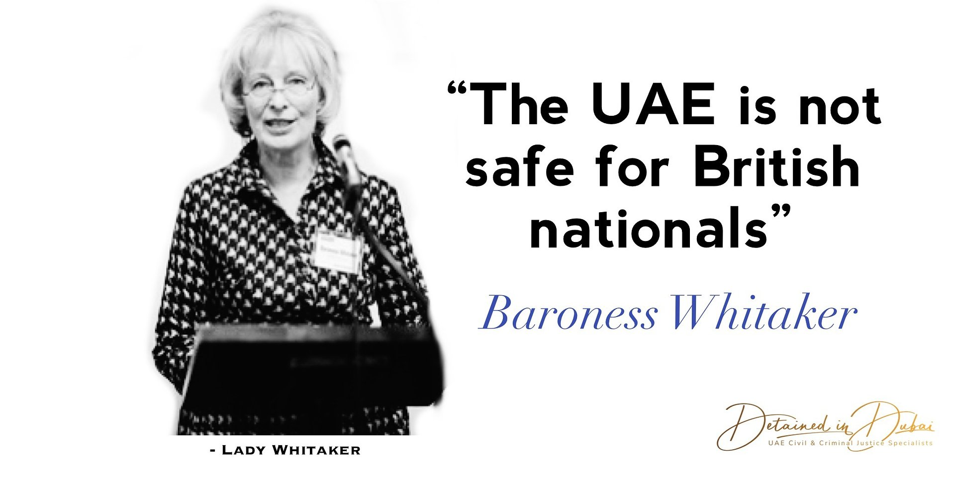 """""""The UAE is not safe for British nationals"""" - Baroness Whitaker"""