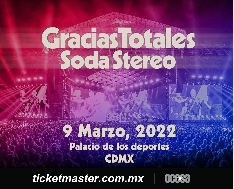 ¡Gracias Totales-Soda Stereo! seducirá de nueva cuenta a la Ciudad de México