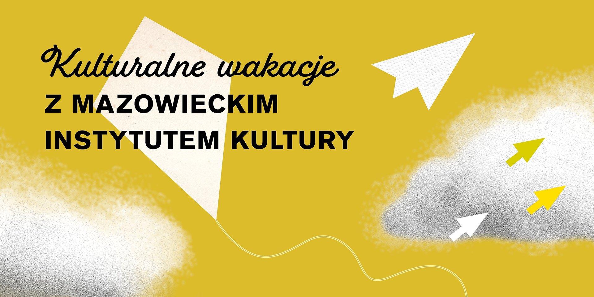 Teatralne lato on-line z Mazowieckim Instytutem Kultury