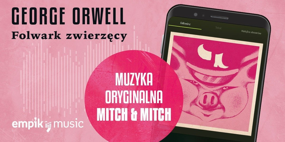 """Mitch & Mitch stworzyli muzykę do """"Folwarku zwierzęcego"""" Orwella. Album już dostępny w aplikacji Empik Music"""