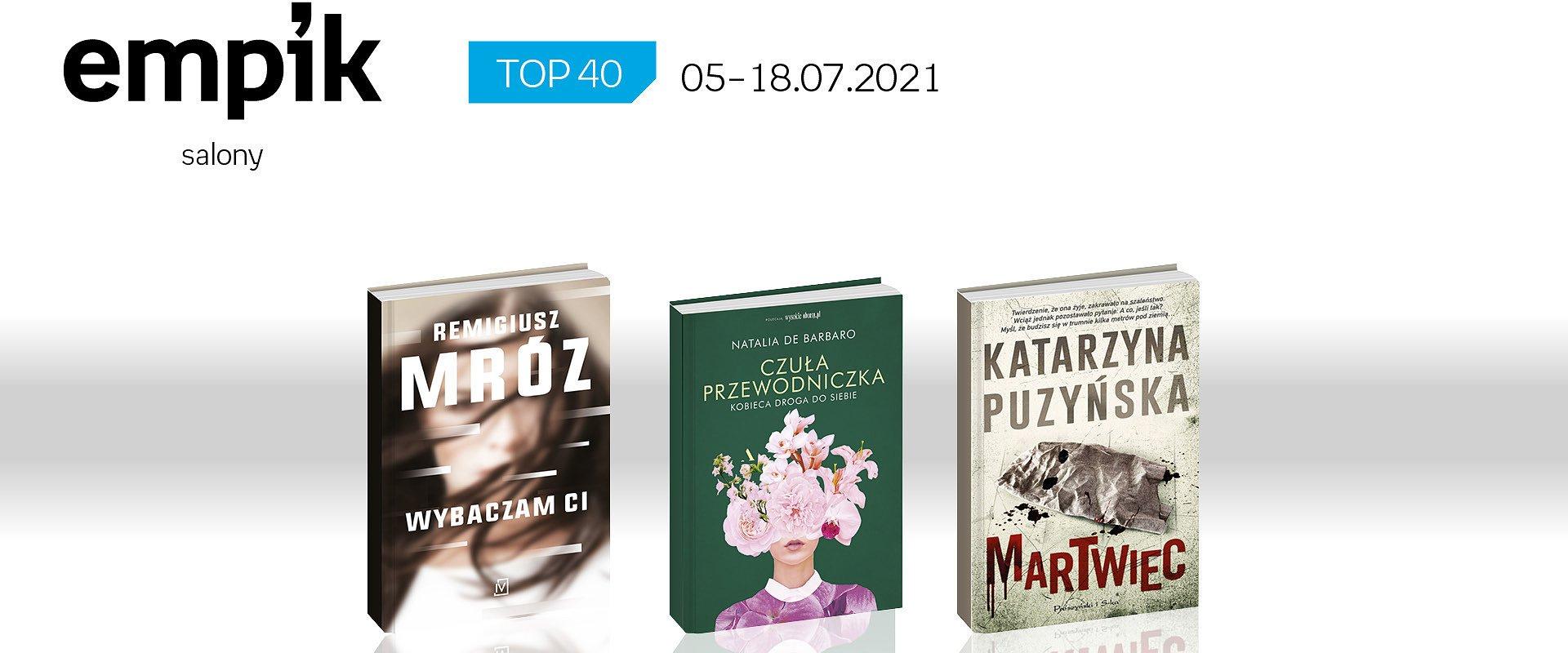 Książkowa lista TOP 40 w salonach Empiku za okres od 5 do 18 lipca