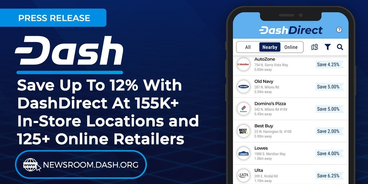 Dash Launches Groundbreaking DashDirect Consumer App Allowing for the Dash Cryptocurrency to be Accepted at Over 155,000 Retail Locations