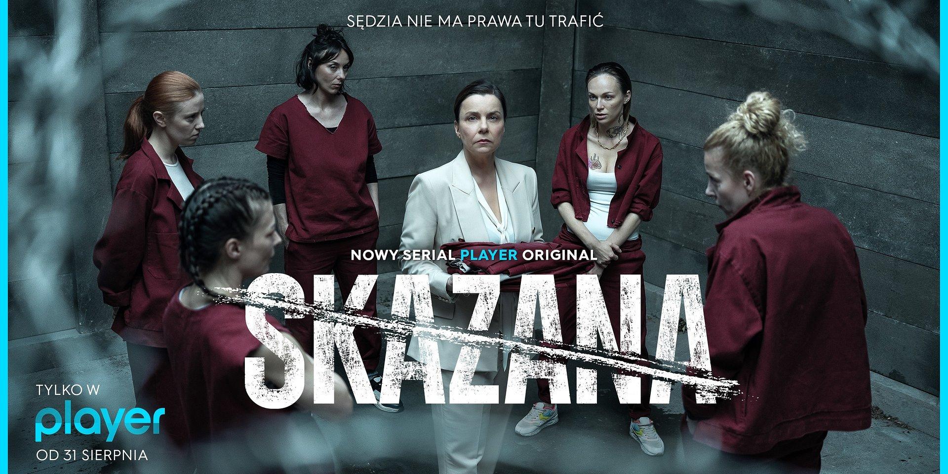 """""""Skazana"""" - premiera najnowszego serialu Player Original już 31 sierpnia!"""