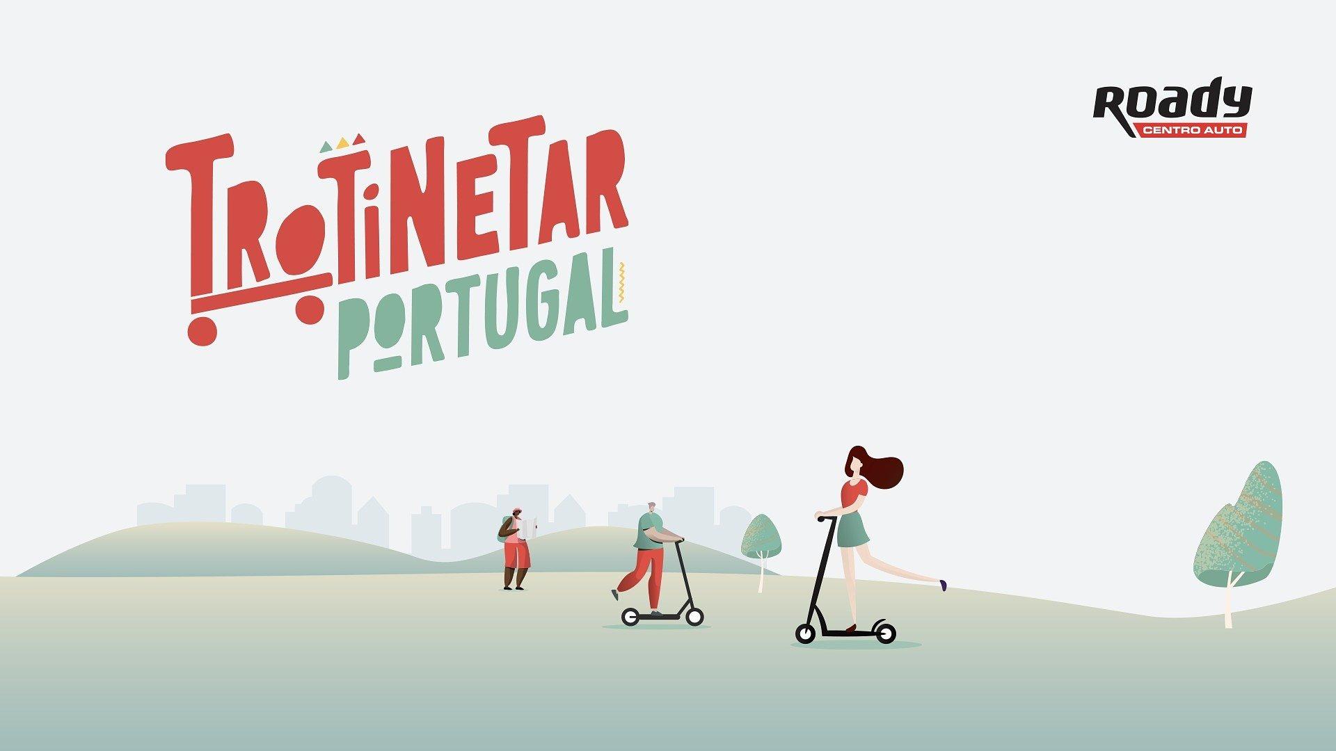 "Está a chegar a 2ª edição do ""Trotinetar Portugal"""