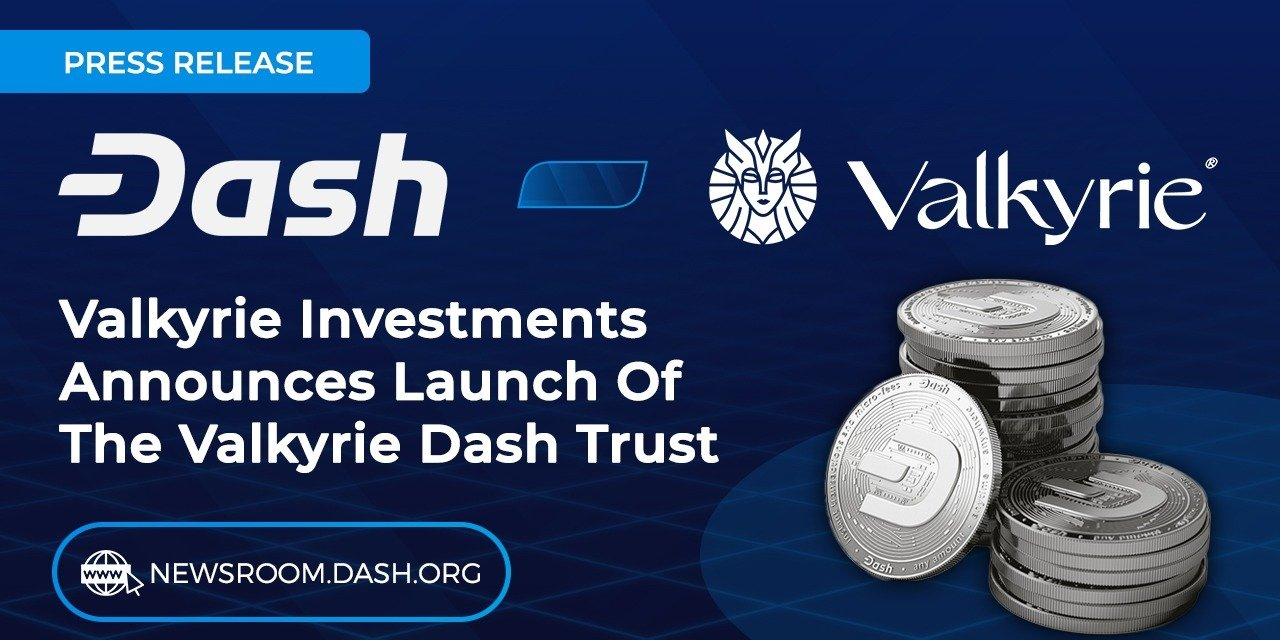 Valkyrie Investments announces launch of the Valkyrie Dash Trust
