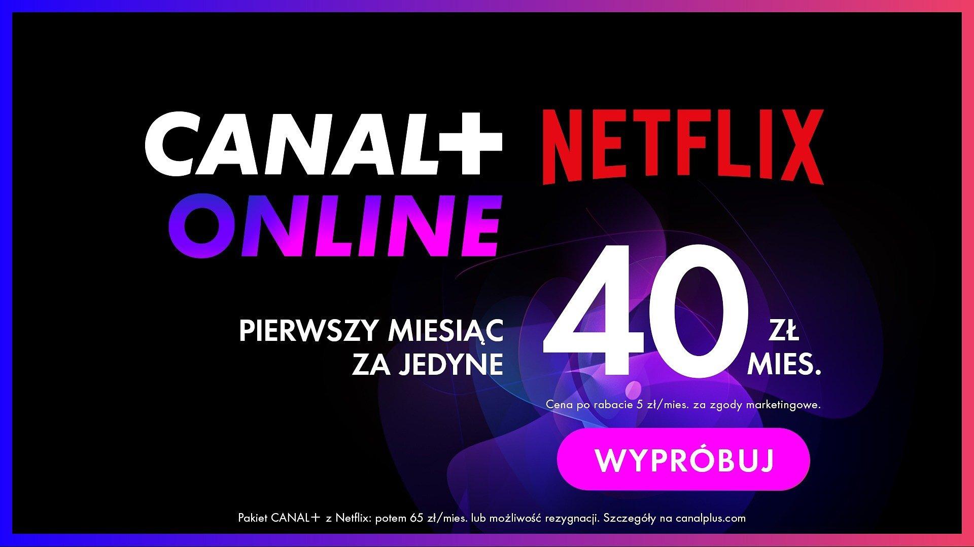 Serwisy CANAL+ online i Netflix w połączonej ofercie już od 2 sierpnia