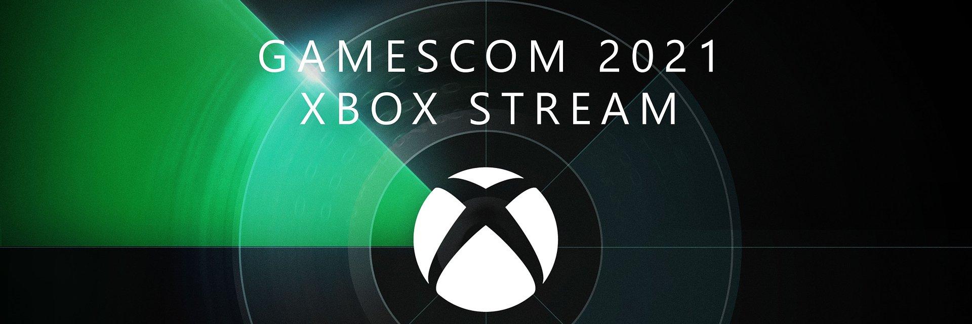 Junta-te a nós no gamescom 2021 XBOX Stream e muito mais, ainda este mês.