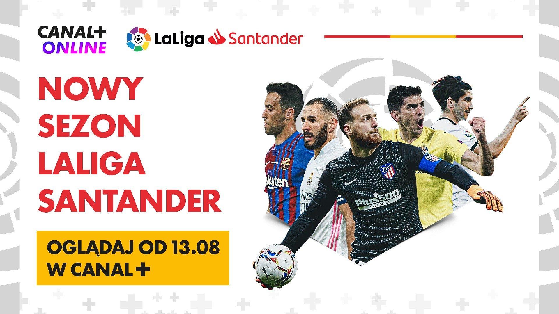 LaLiga Santander wraca do gry! Oglądaj w CANAL+