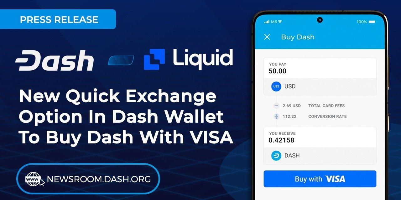 Dash Integrates Liquid's Quick Exchange VISA Purchase Option In Mobile Wallet App