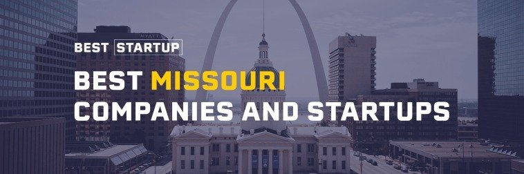 101 Best Missouri Manufacturing Companies and Startups
