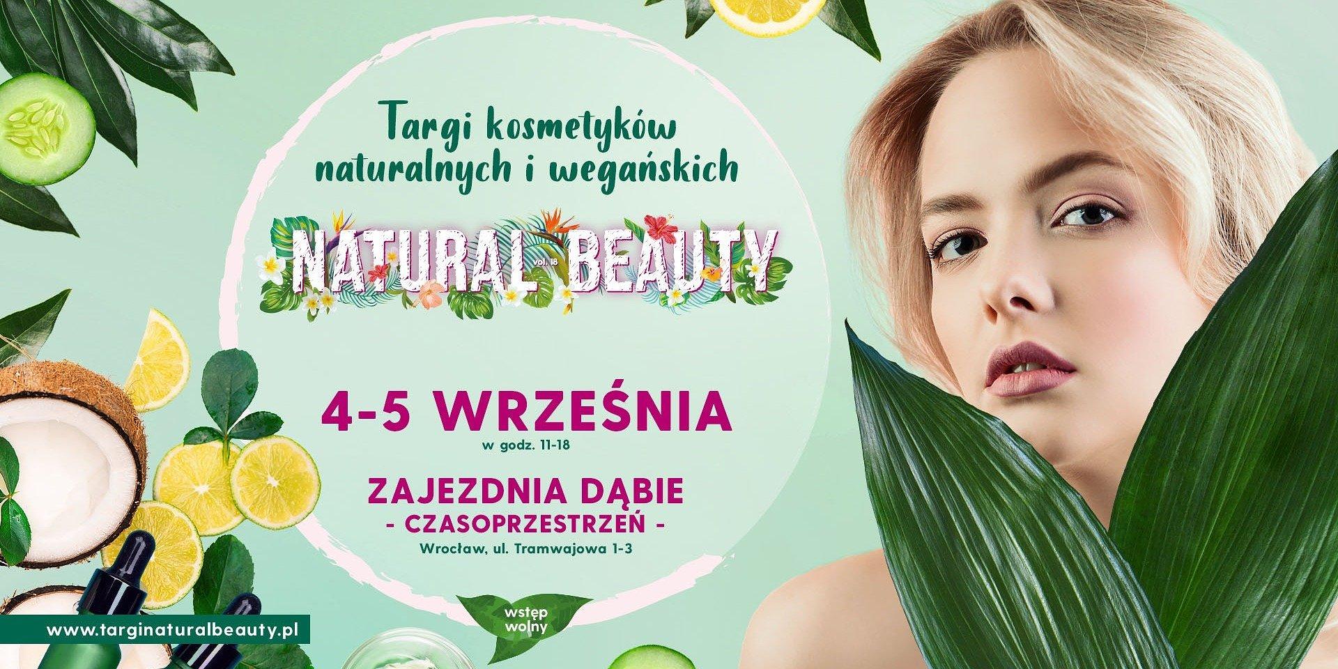 Natural Beauty – dlaczego warto wybierać polskie, naturalne kosmetyki