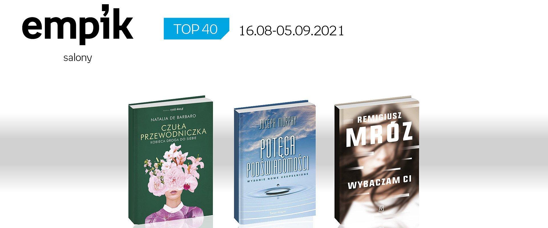 Książkowa lista TOP40 w salonach Empik za okres 16 sierpnia - 5 września