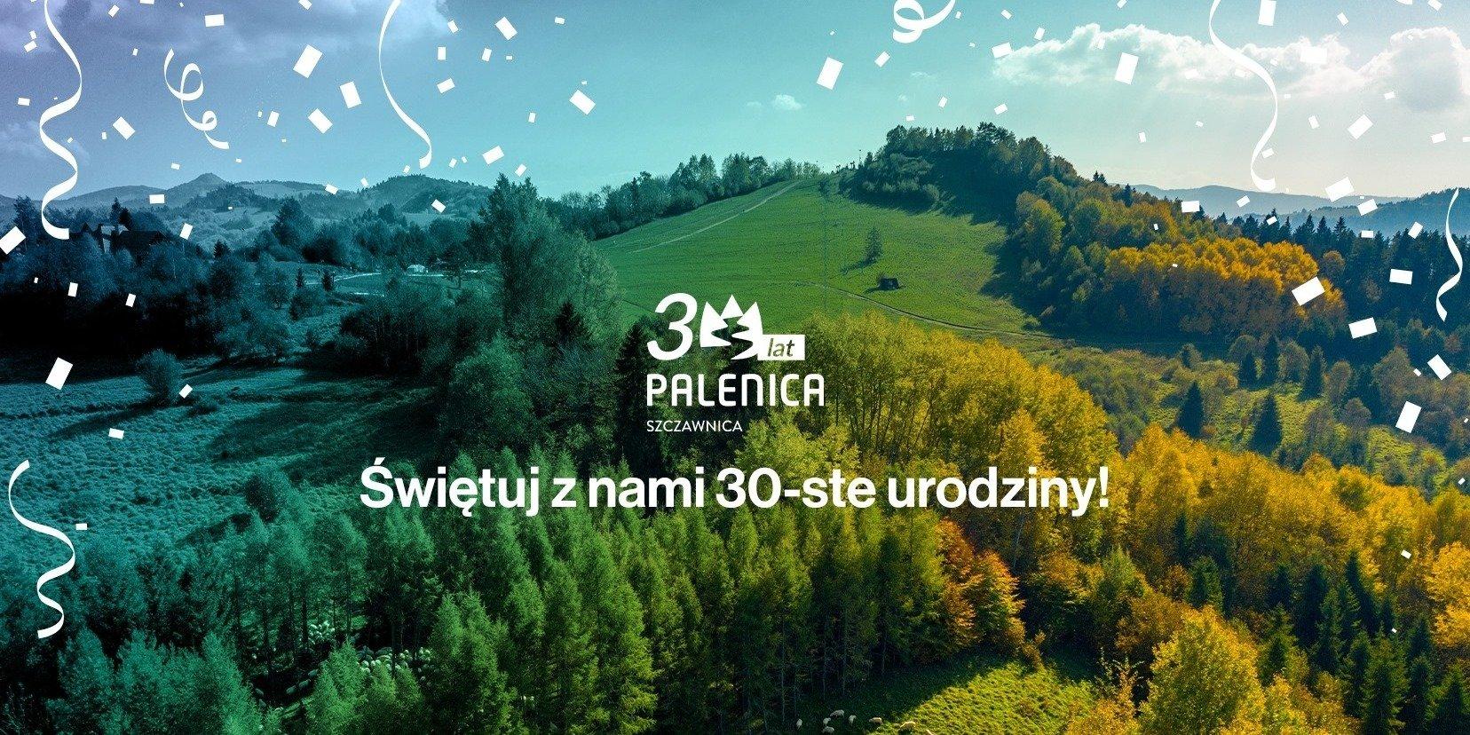 Świętujemy 30 urodziny ośrodka turystycznego PKL Palenica w Szczawnicy
