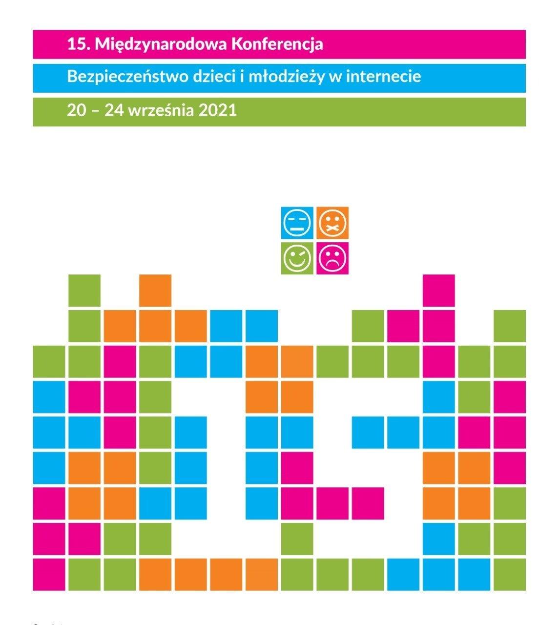 """15. Międzynarodowa Konferencja """"Bezpieczeństwo dzieci i młodzieży w internecie"""""""