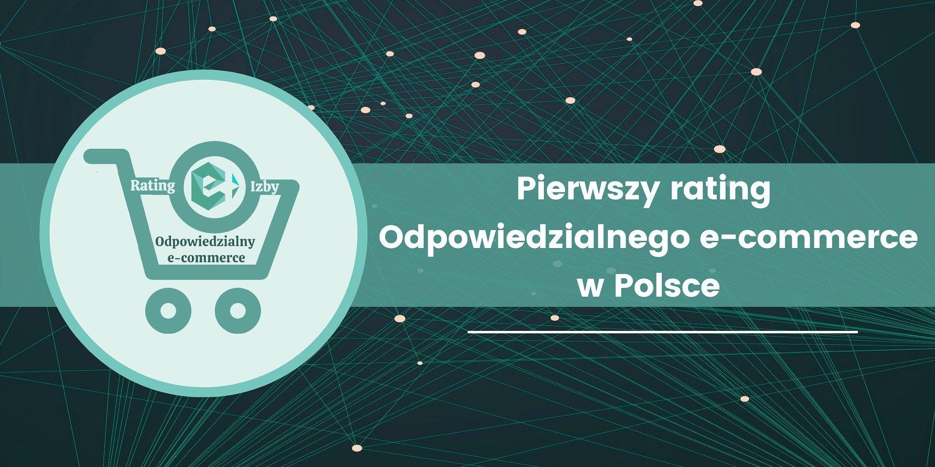 Pierwszy rating Odpowiedzialnego e-commerce w Polsce