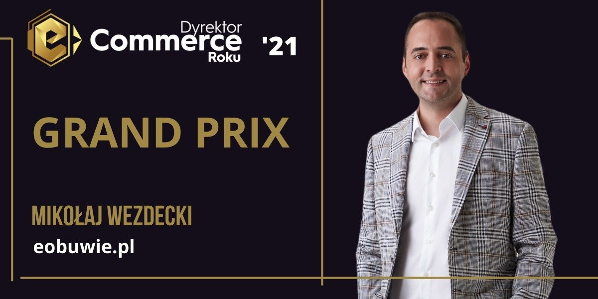 Znamy laureatów konkursu Dyrektor e-Commerce Roku 2021!