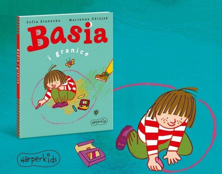 """Do sprzedaży trafiła nowa książka w serii Basia: """"Basia i granice"""". Partnerem wydania jest Fundacja Dajemy Dzieciom Siłę."""