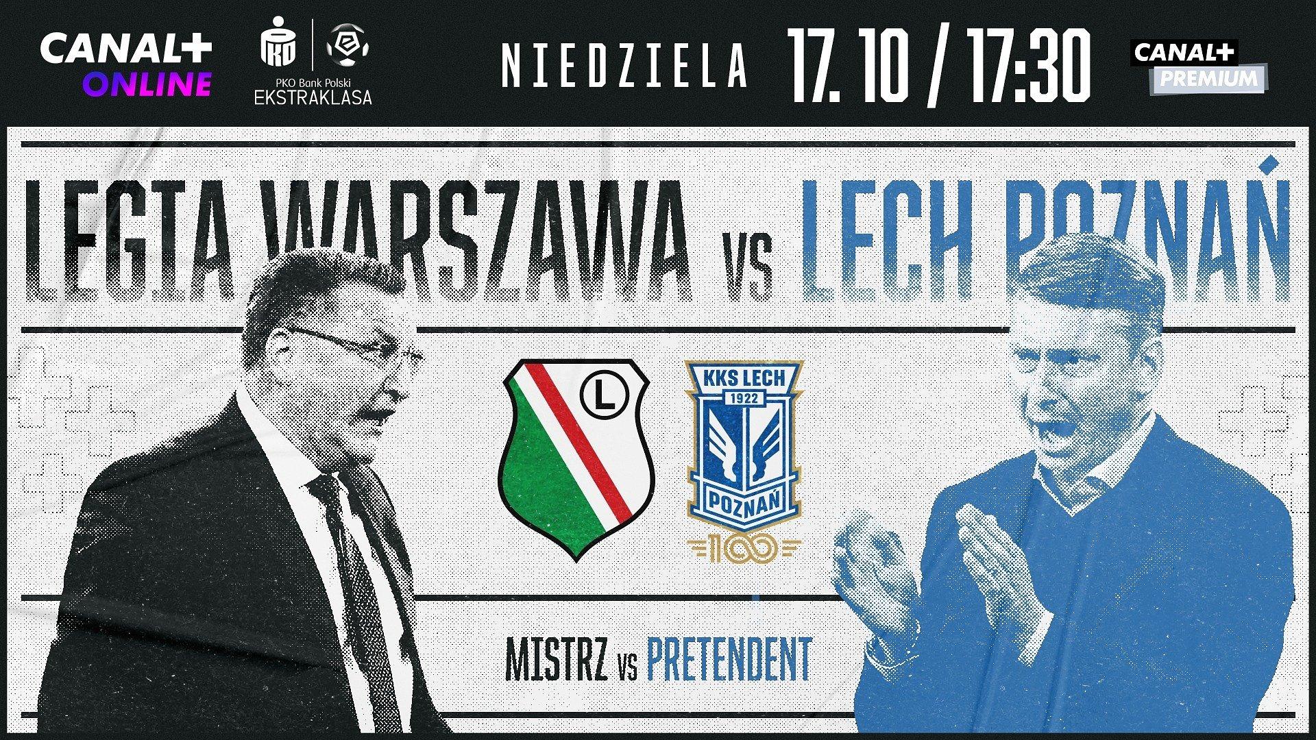Legia – Lech, czyli pierwsza walka wagi ciężkiej w PKO BP Ekstraklasie