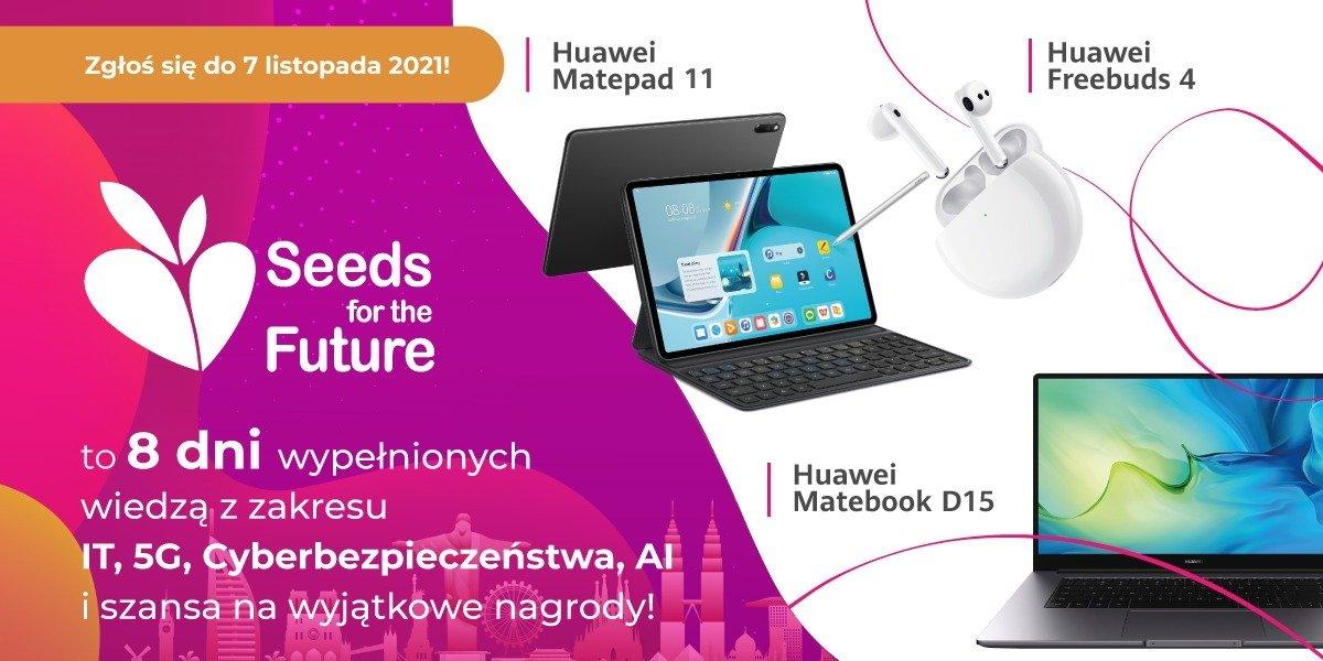 Zostań liderem przyszłości razem z Huawei - zgłoś się do programu Seeds For The Future