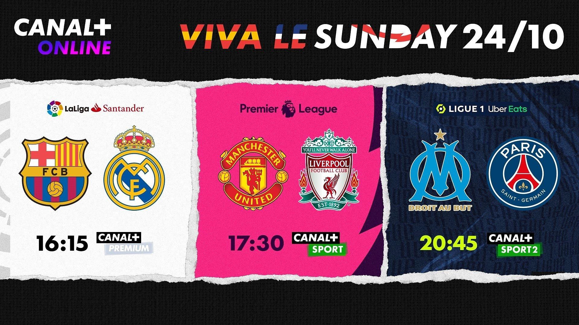 VIVA LE SUNDAY – niedziela naładowana piłkarskimi emocjami w CANAL+