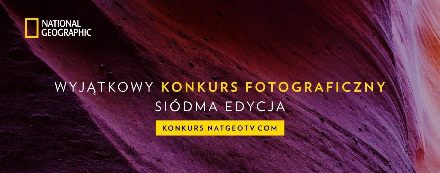 Wystartowała siódma edycja Wyjątkowego Konkursu Fotograficznego National Geographic i Cyfrowego Polsatu!