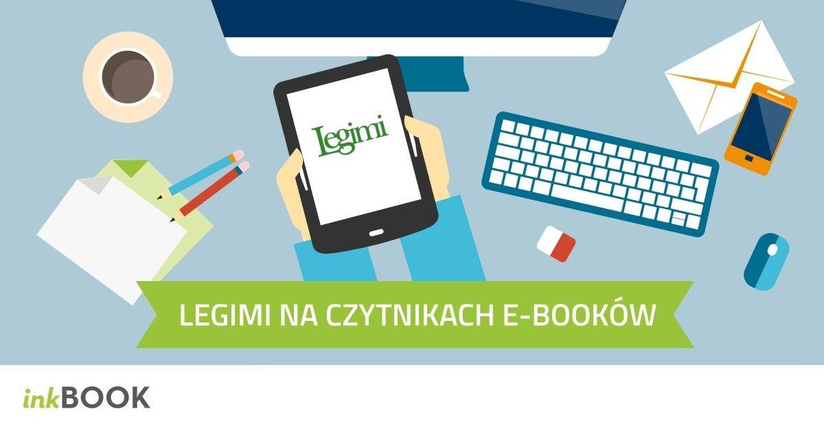 Zwiększ możliwości swojego czytnika e-booków z aplikacją Legimi