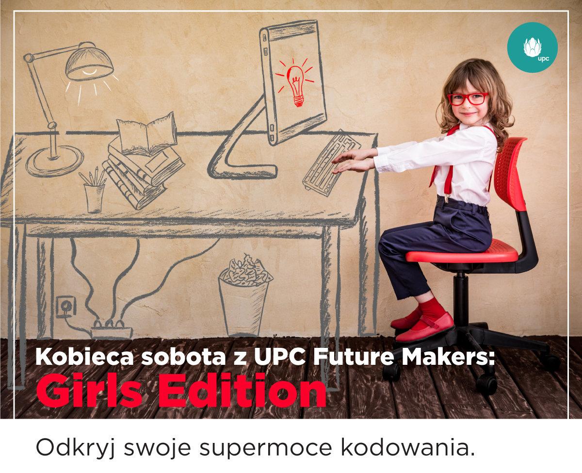 UPC inspiruje dziewczęta do kodowania i korzystania z potencjału nowych technologii w kolejnej odsłonie UPC Future Makers - Girls Edition