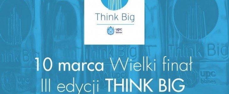 Wielki finał III edycji THINK BIG już w czwartek