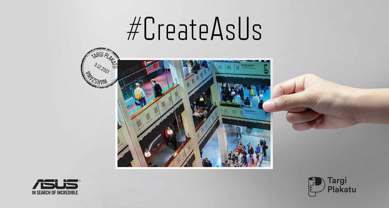 ASUS z kampanią #CreateAsUs ponownie na Targach Plakatu