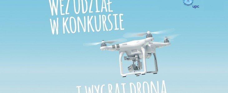 Wygraj drona – niespotykany konkurs dla klientów UPC