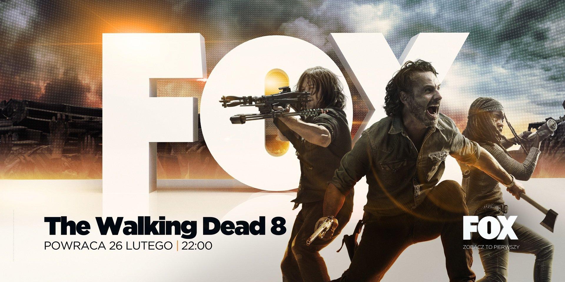 DECYDUJĄCE STARCIE RICKA Z NEGANEM! The Walking Dead powraca na FOX już 26 lutego!