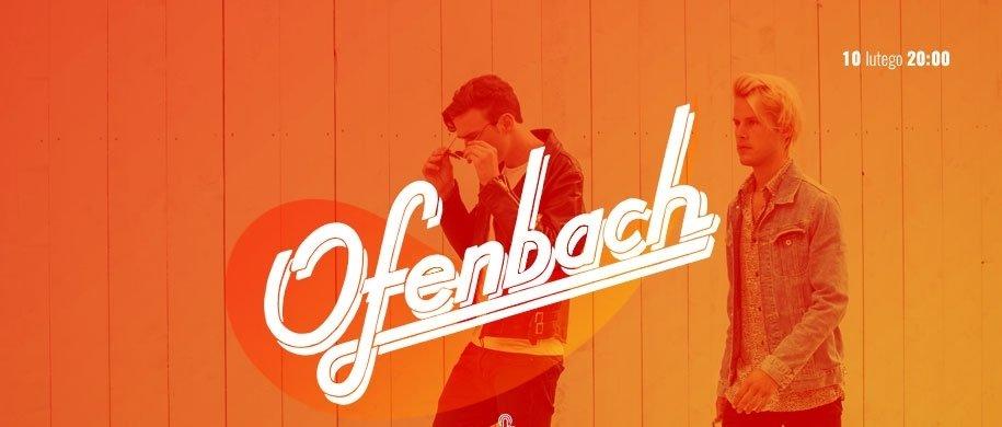 Ofenbach w Hulakula Rozrywkowym Centrum Miasta