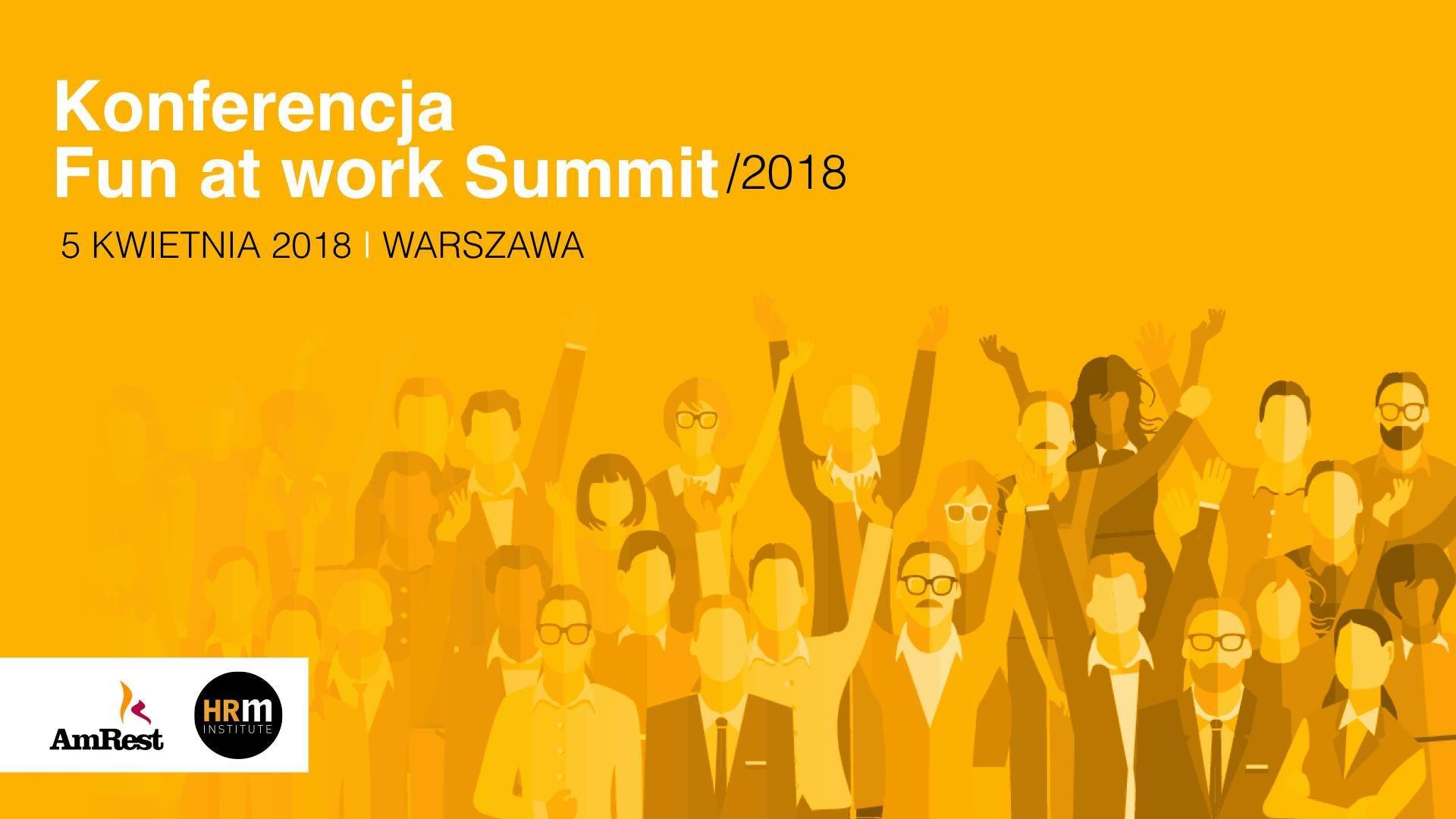 Fun at work Summit 2018