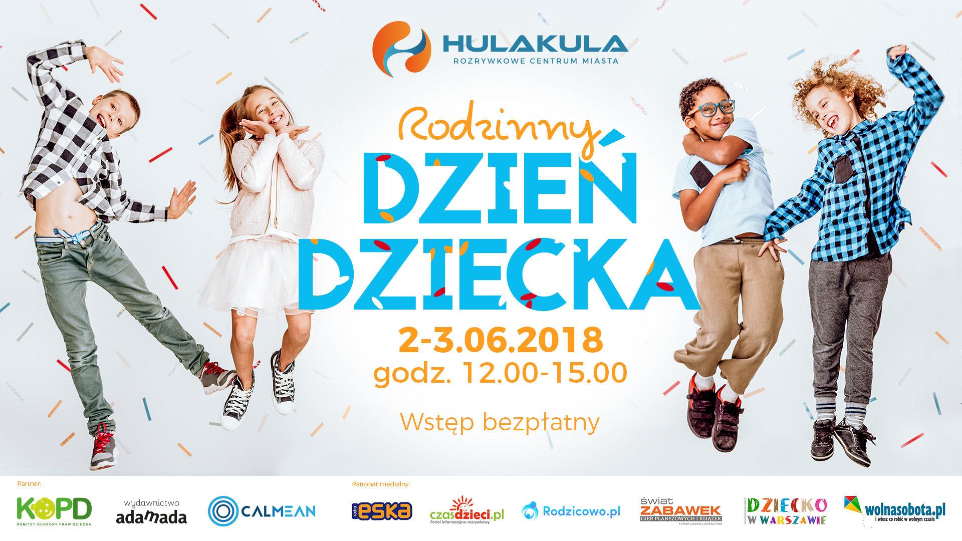 Hulakula Rozrywkowe Centrum Miasta zaprasza na Rodzinny Dzień Dziecka!