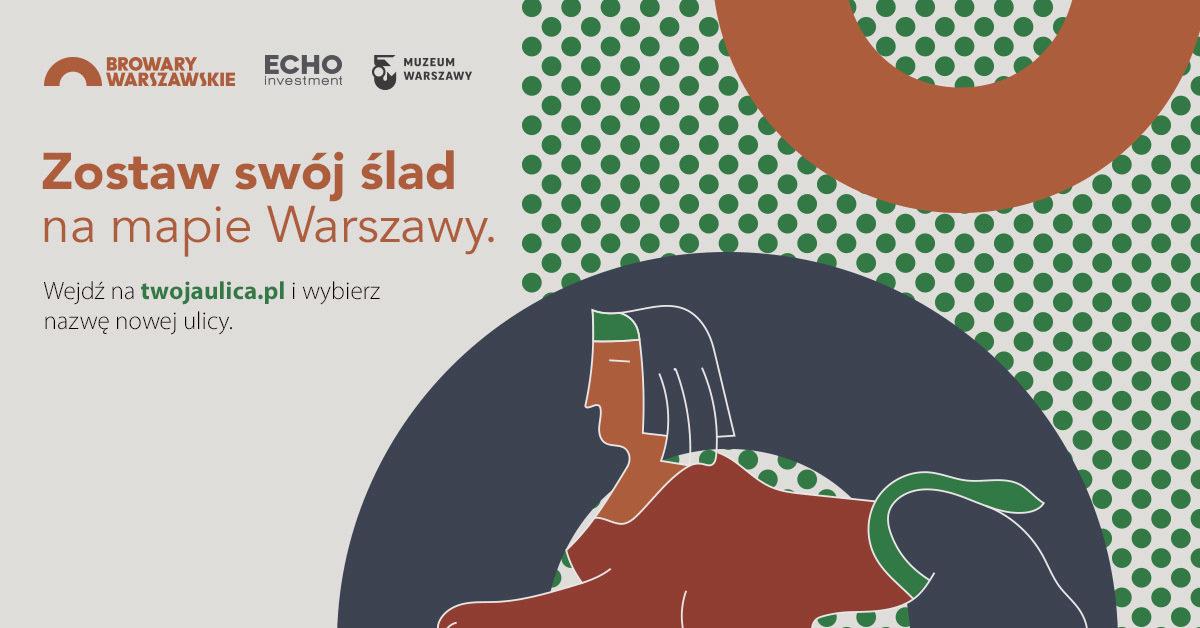 Powstaje nowa ulica w Browarach Warszawskich – to Ty możesz wybrać jej nazwę!