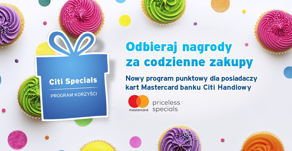 Zyskuj podwójnie: Mastercard Priceless Specials już dostępny na platformie  Citi Specials