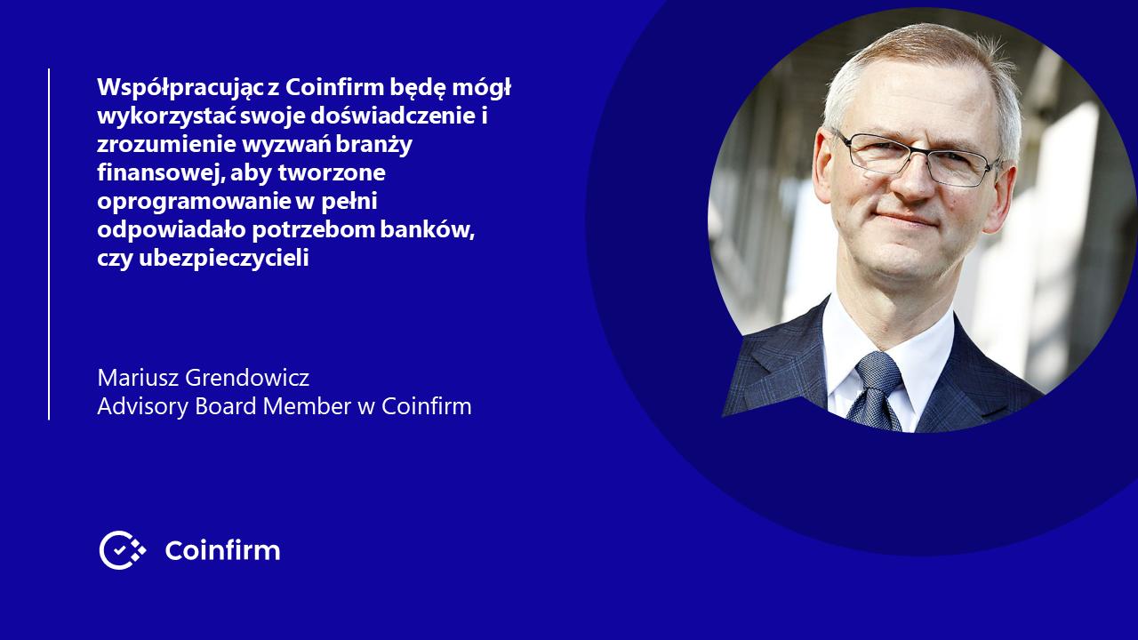 Mariusz Grendowicz dołącza do Coinfirm