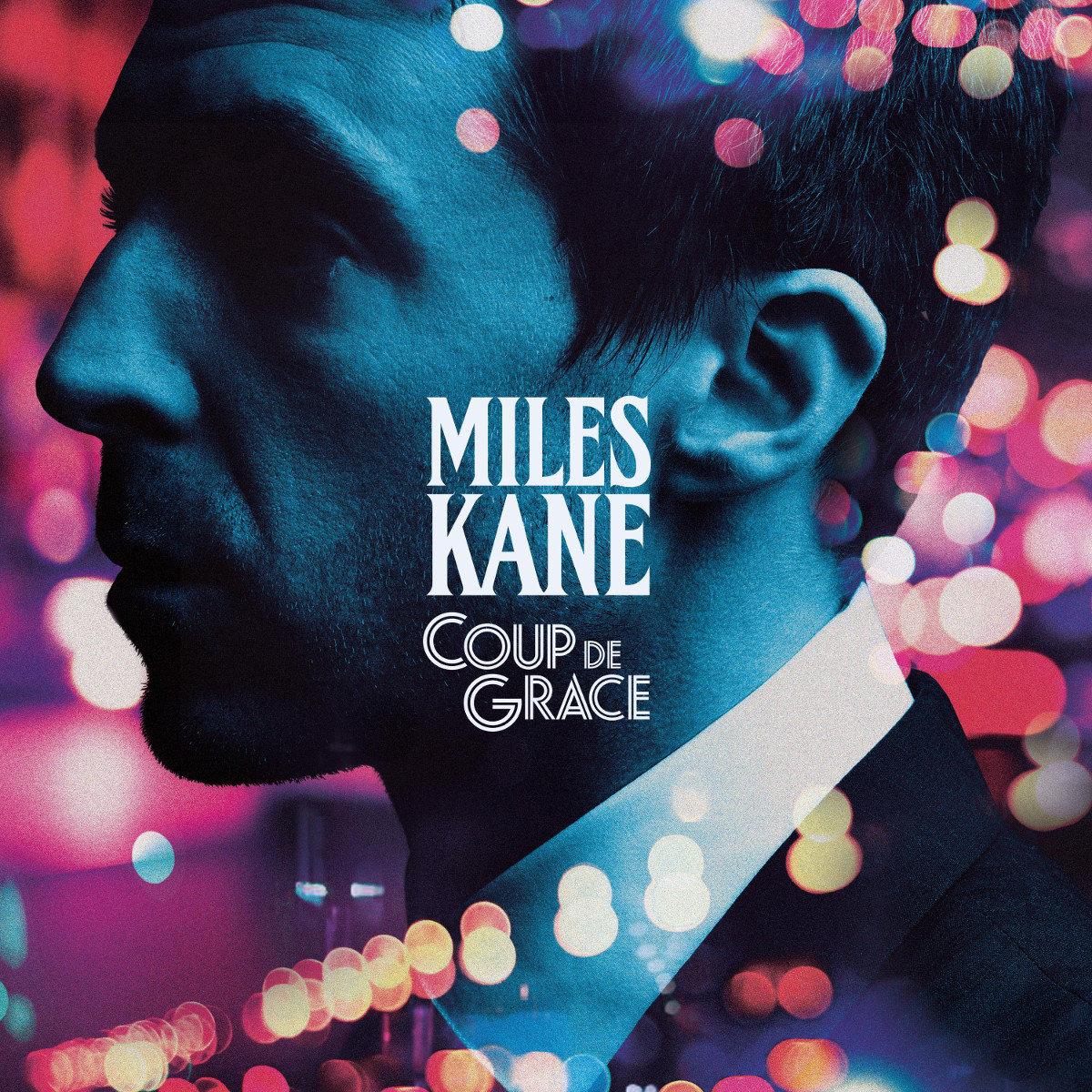 """Miles Kane powraca z """"Coup De Grace"""""""