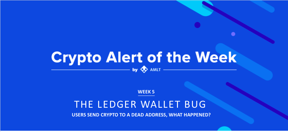 AMLT Crypto Alert of the Week