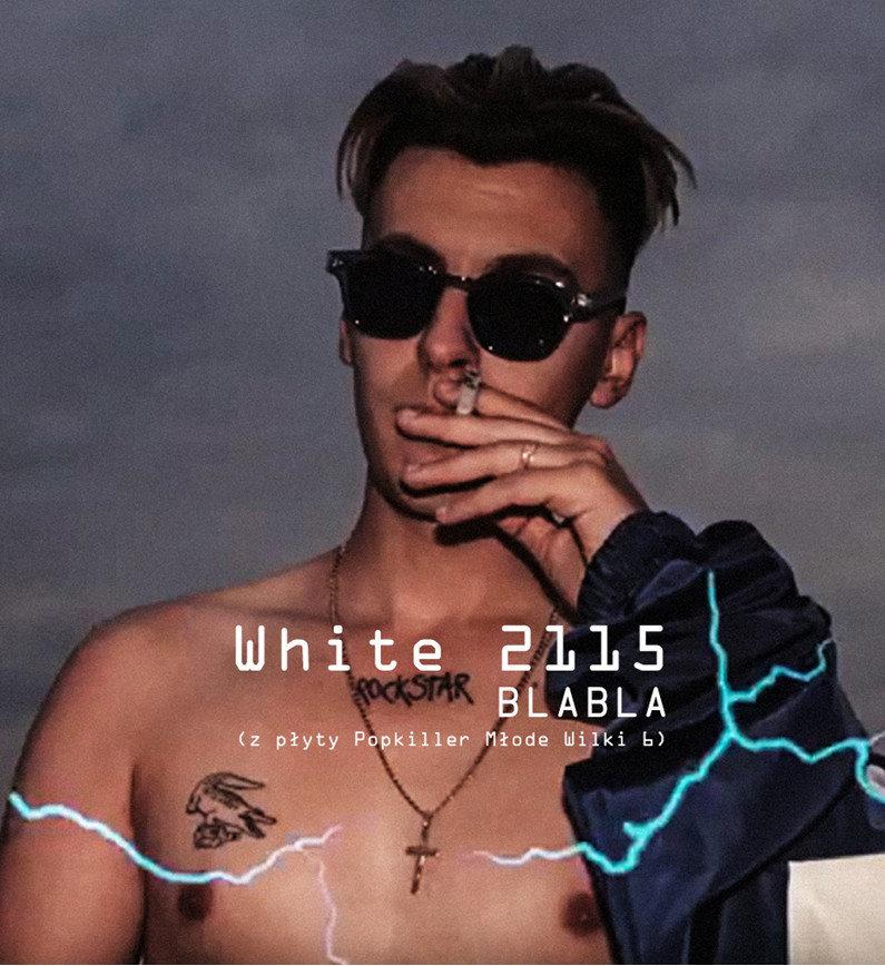 """White 2115 """"Blabla"""" – teledysk promujący płytę """"Popkiller Młode Wilki 6"""""""