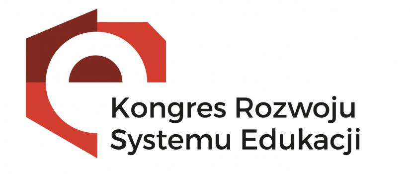 Jedyne co jest pewne – to zmiany. Kongres Rozwoju Systemu Edukacji za nami.
