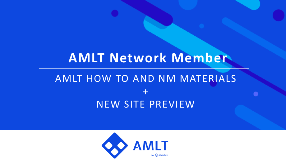 AMLT How to and Network Member Materials plus New site preview.