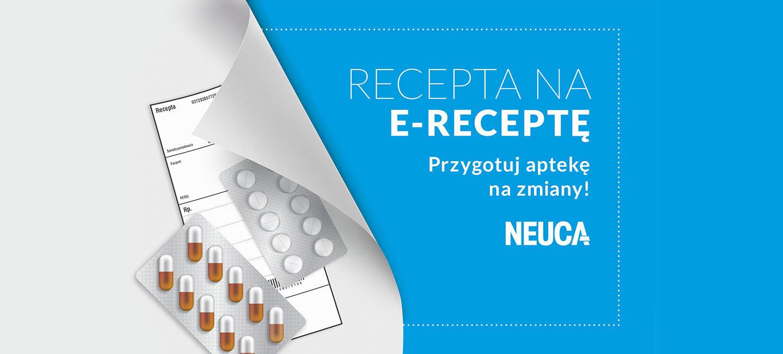 E-RECEPTA - przygotuj aptekę na zmiany
