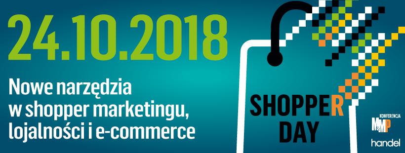 O wyzwaniach, trendach oraz innowacjach w handlu i marketingu na Shopper Day 2018