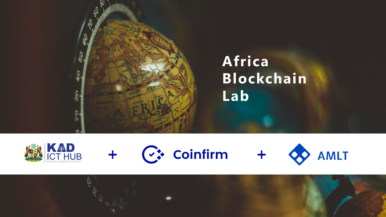 Coinfirm, Africa Blockchain Lab and KAD ICT Hub to launch the cryptocurrency anti fraud system AMLT in the heart of Africa